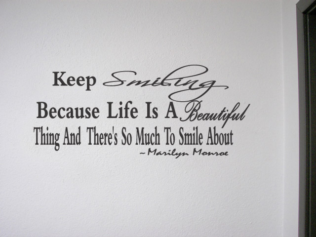 * KEEP SMILING BECAUSE* Marilyn Monroe Vinyl Wall Quote